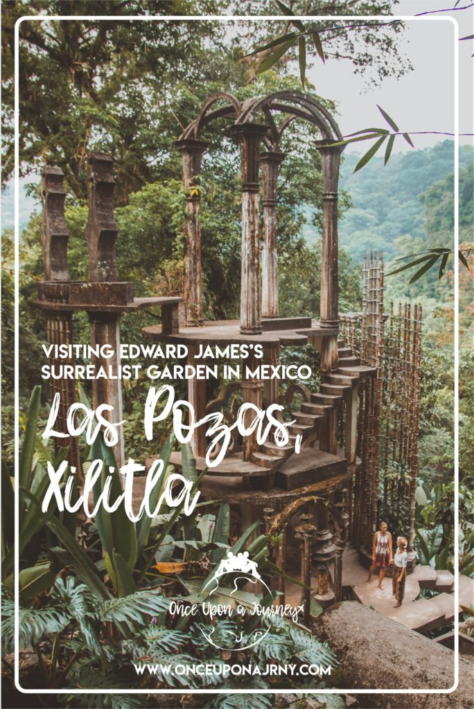 Visiting Las Pozas, Xilitla Surrealist Garden Edward James Mexico, Bamboo Palace, las pozas edward james, las pozas edward james, las pozas, visiting las pozas, surrealist garden, surrealist jungle, huasteca potosina, xilitla, xilitla san luis potosí, surreal garden mexico