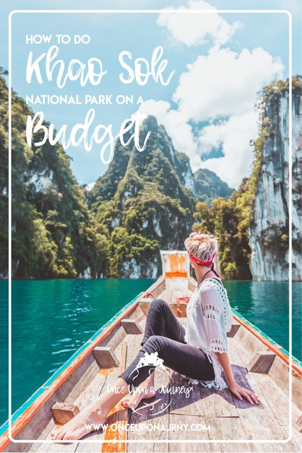 How To Do Khao Sok National Park On A Budget | Once Upon A Journey - LGBT Travel Blog | #khaosok #khaosoknationalpark #thailand #travel #lgbt #cheowlanlake #budget #budgettravel