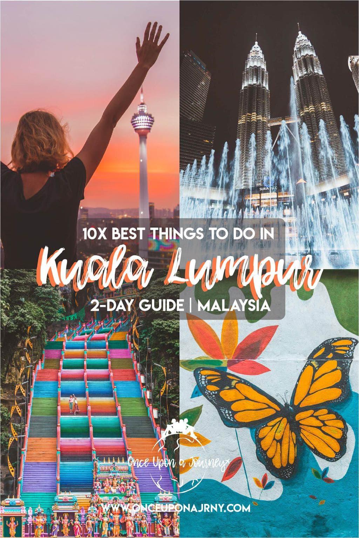 10x Best Things To Do Kuala Lumpur | 2-Day Guide Malaysia | Once Upon A Journey LGBT Travel Blog #malaysia #kualalumpur #batucaves #kl #petronas