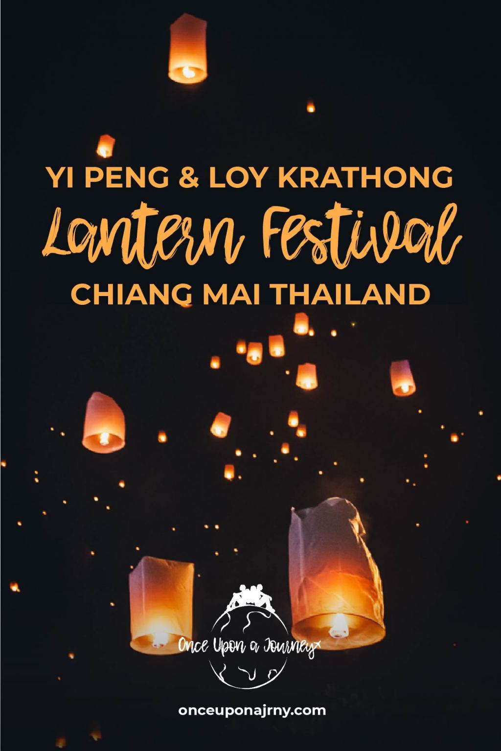 Lantern Festival Thailand The Ultimate Guide to the Magical Chiang Mai Lantern Festival