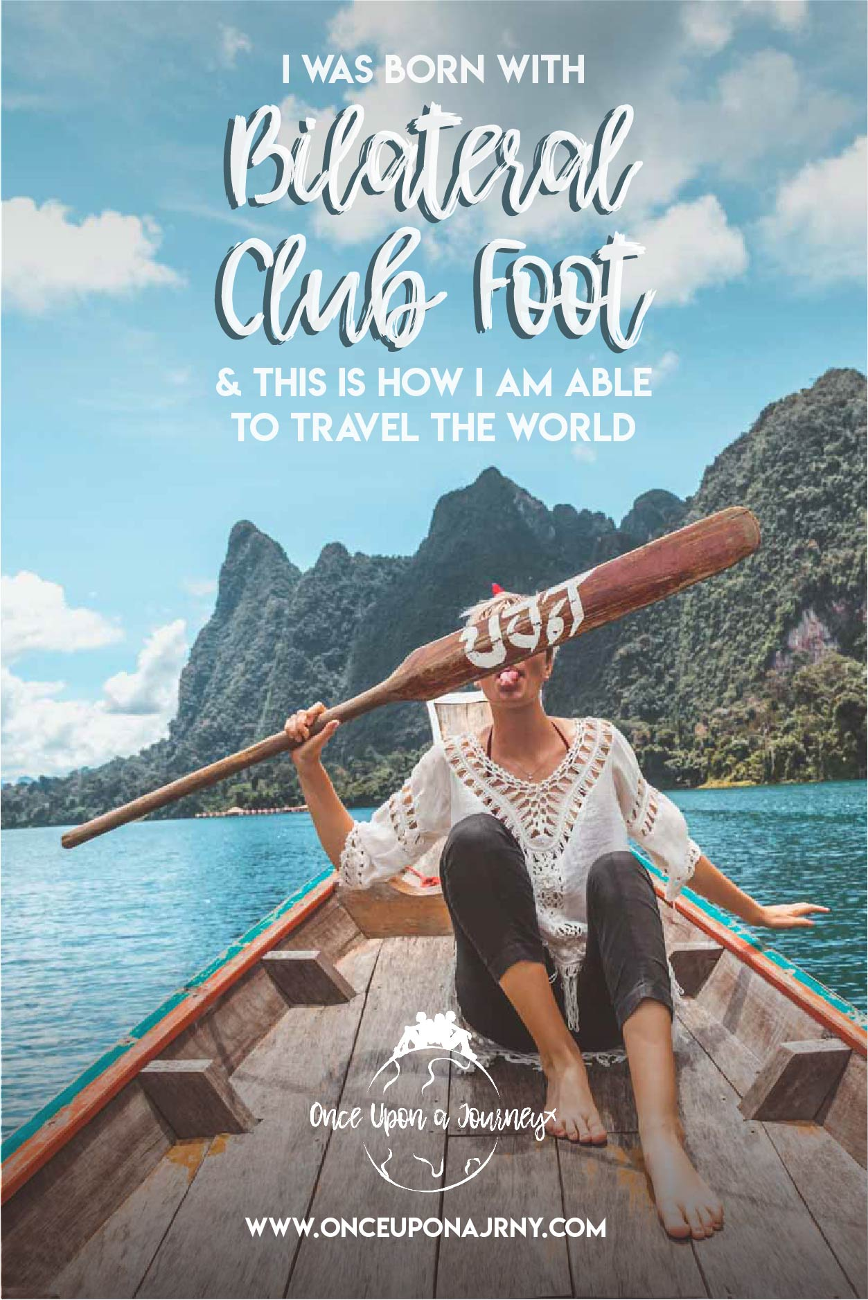 I was born with bilateral club foot and THIS is how I am able to travel the world | Once Upon A Journey LGBT Travel Blog #clubfoot #bilateralclubfoot #ctev #travel #travelwithdisability #hallux #fitsyourfeet