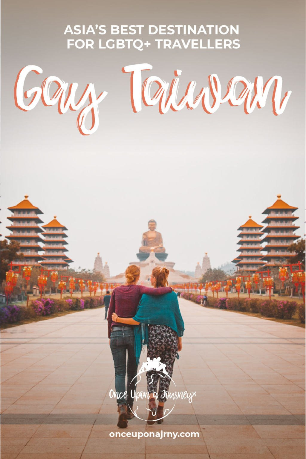 Gay Taiwan, Asia's best destination for LGBTQ+ travellers | Once Upon A Journey LGBT Travel Blog