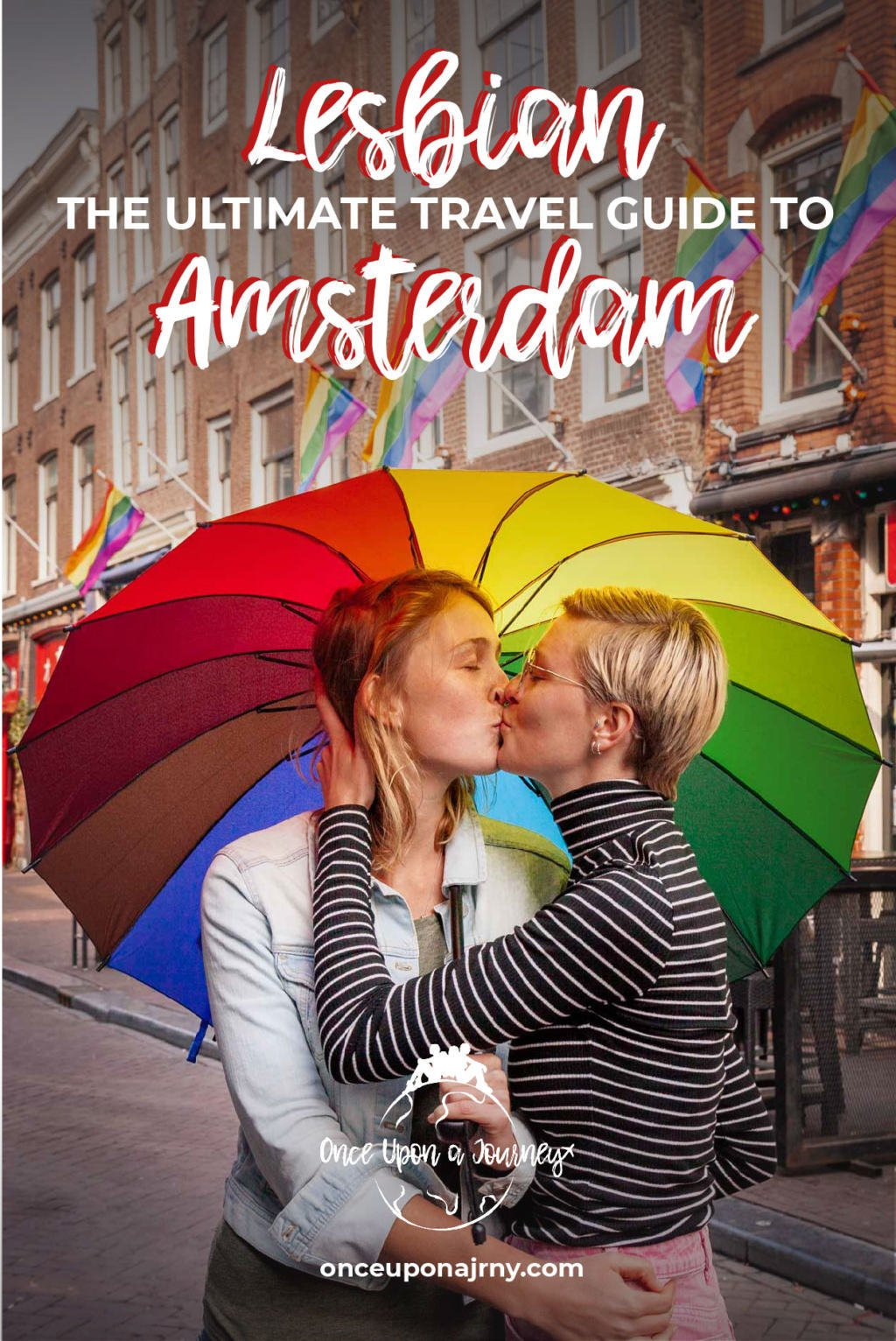The Ultimate Travel Guide to Lesbian Amsterdam | Once Upon A Journey LGBT Travel Blog