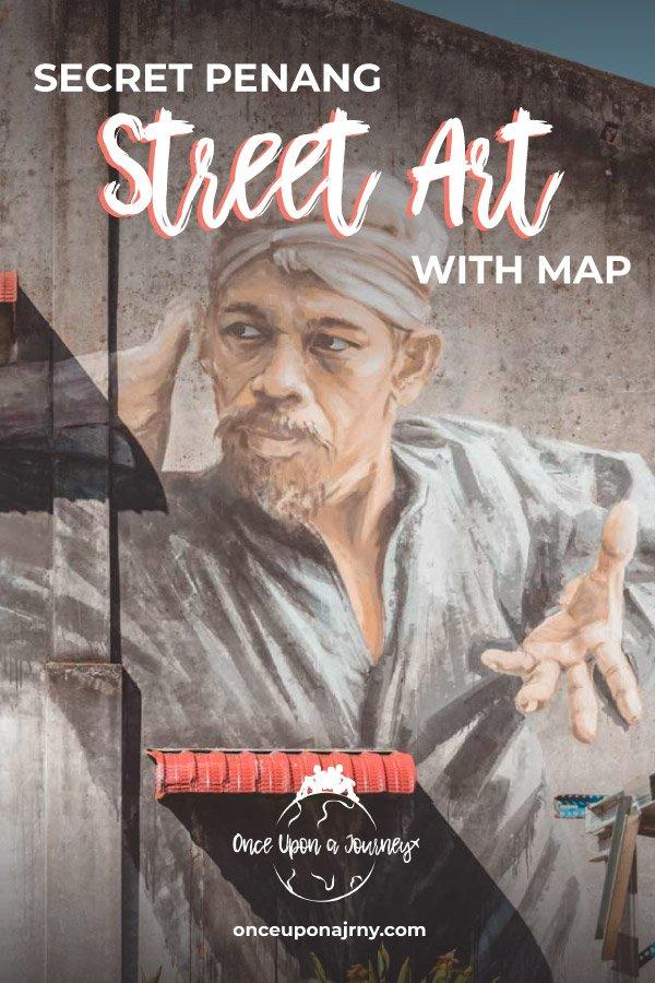 Secret Penang Street Art With Map #penang #streetart #georgetown #travelguide #malaysia