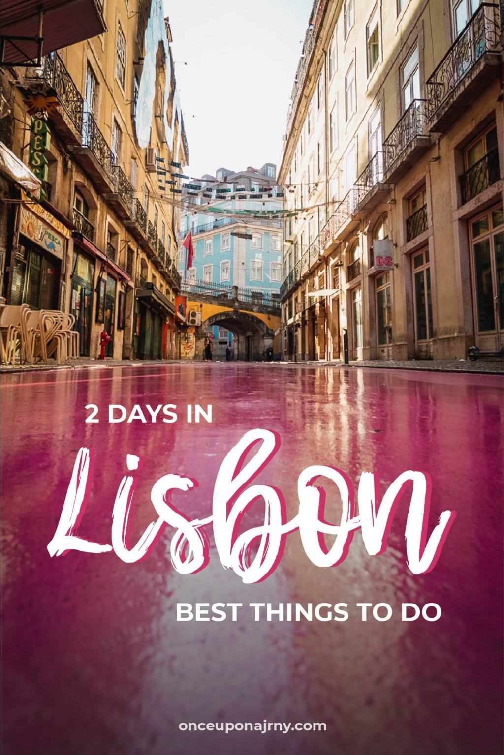 2 Days in Lisbon Best Things To Do