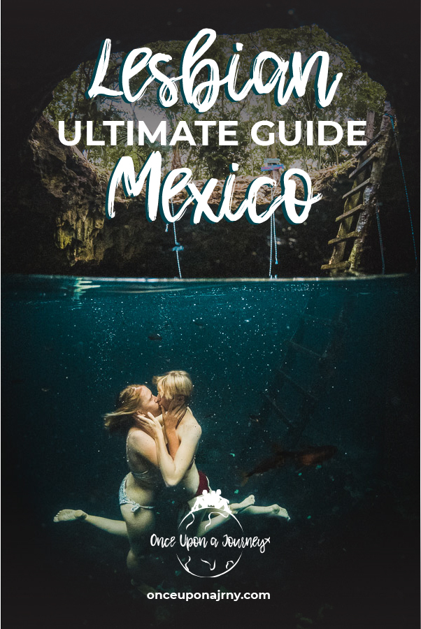 Lesbian Mexico Ultimate Guide