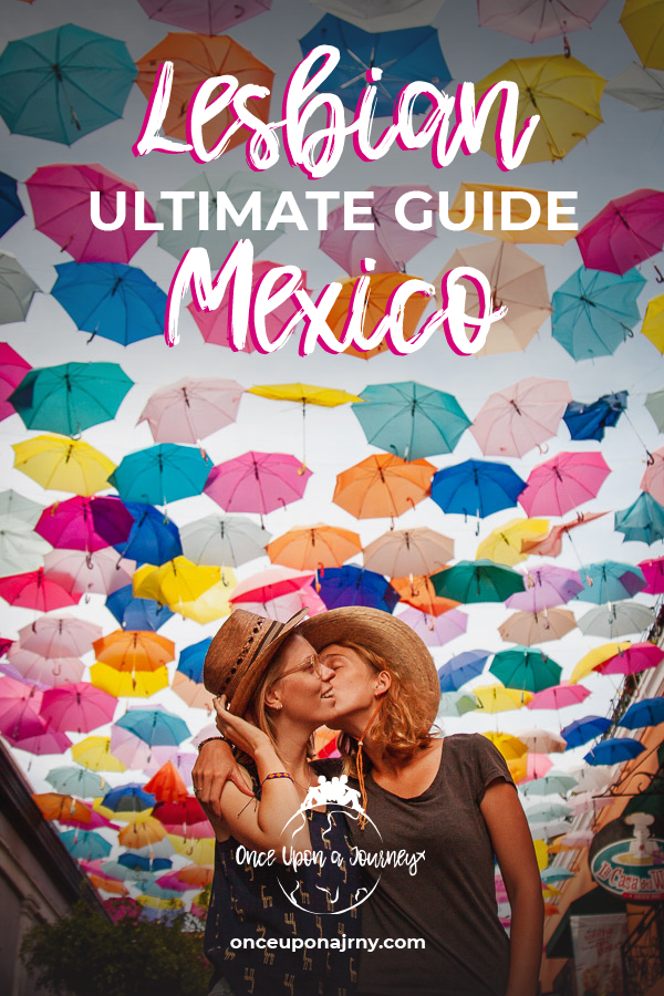 The Ultimate Travel Guide to Lesbian Mexico
