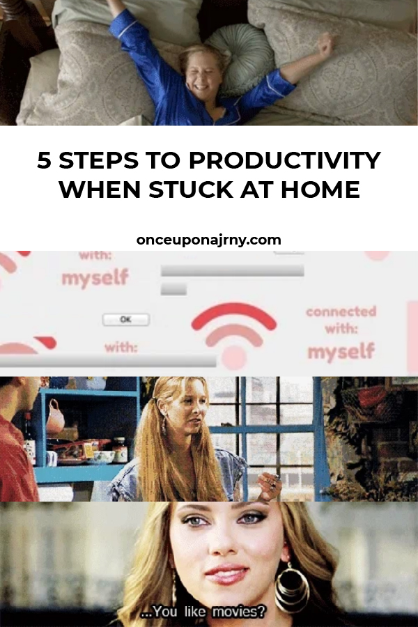 5 steps to productivity when stuck at home