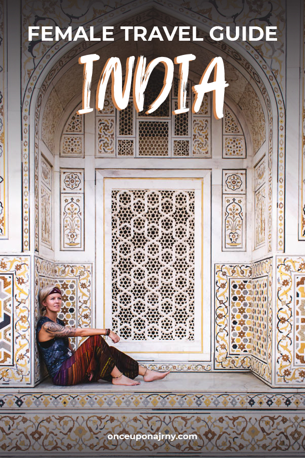 Female Travel Guide to India