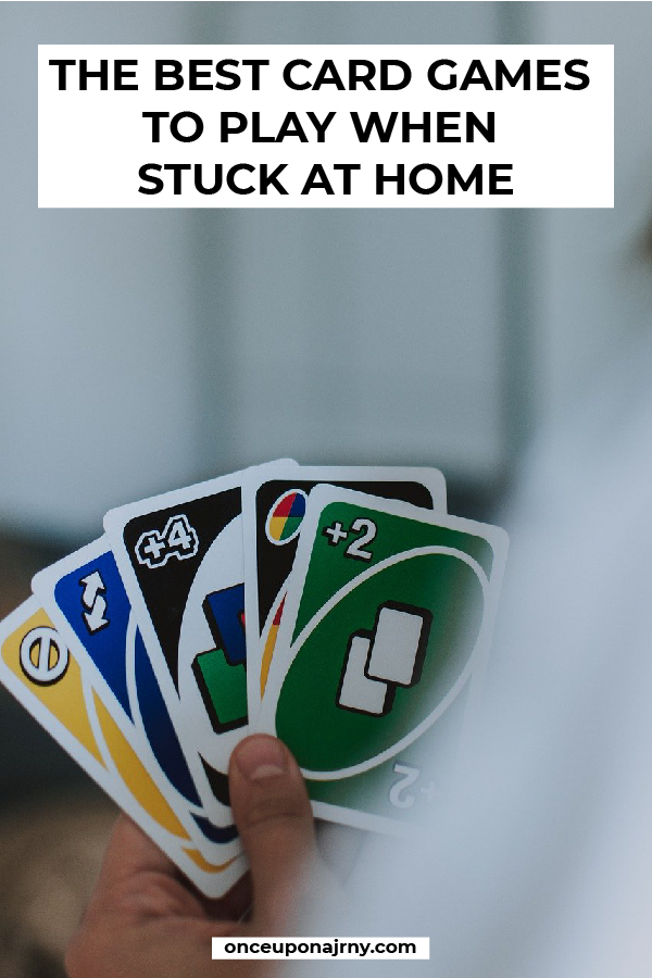 The Best Card Games to Play When Stuck at Home