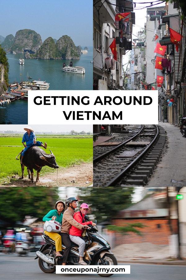 Getting Around Vietnam Transportation in Vietnam