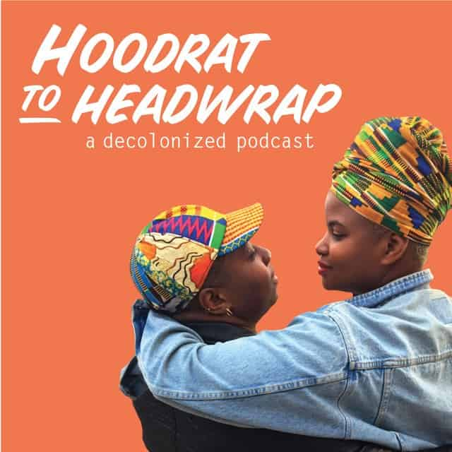 Hoodrat to Headwrap_ A Decolonized Podcast - iHartEricka