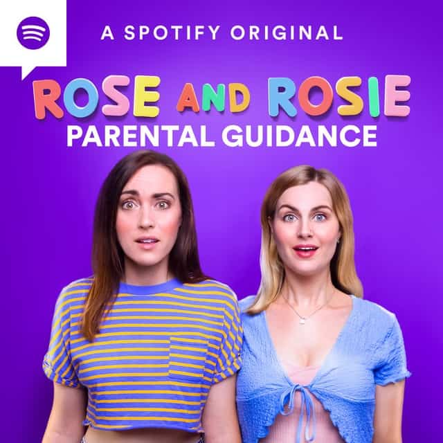 Rose and Rosie Parental Guidance