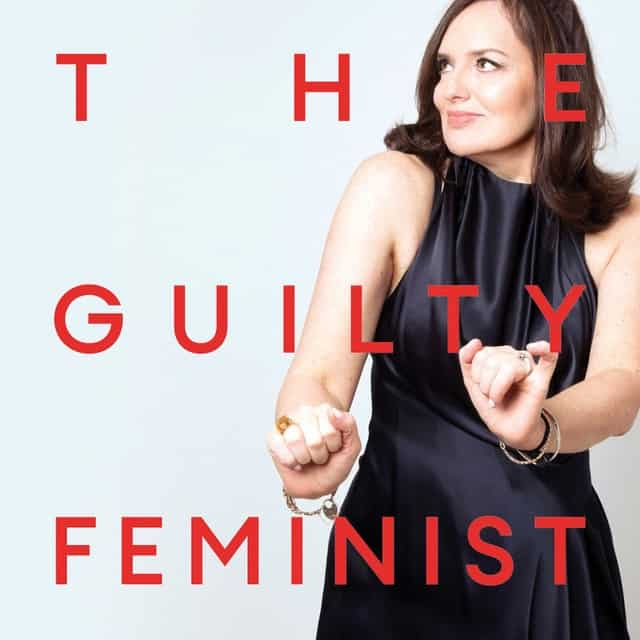 The Guilty Feminist - Deborah Frances-White
