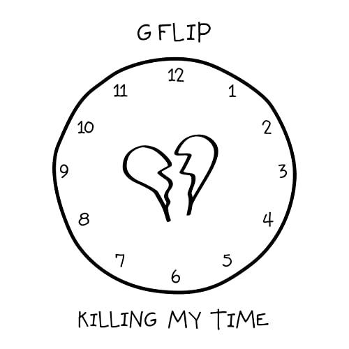 kiling my time g flip