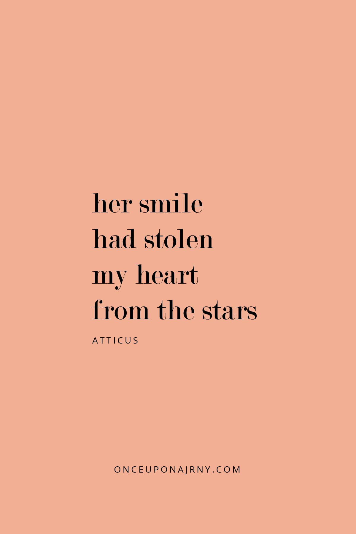 Her smile had stolen my heart from the stars. - Atticus lesbian quotes
