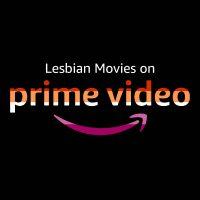 Lesbian Amazon Prime Best Lesbian Movies On Prime
