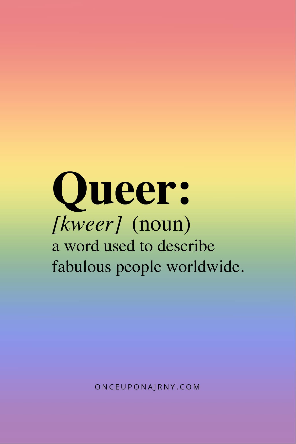 Queer (noun) a word used to describe fabulous people worldwide queer quotes dictionary