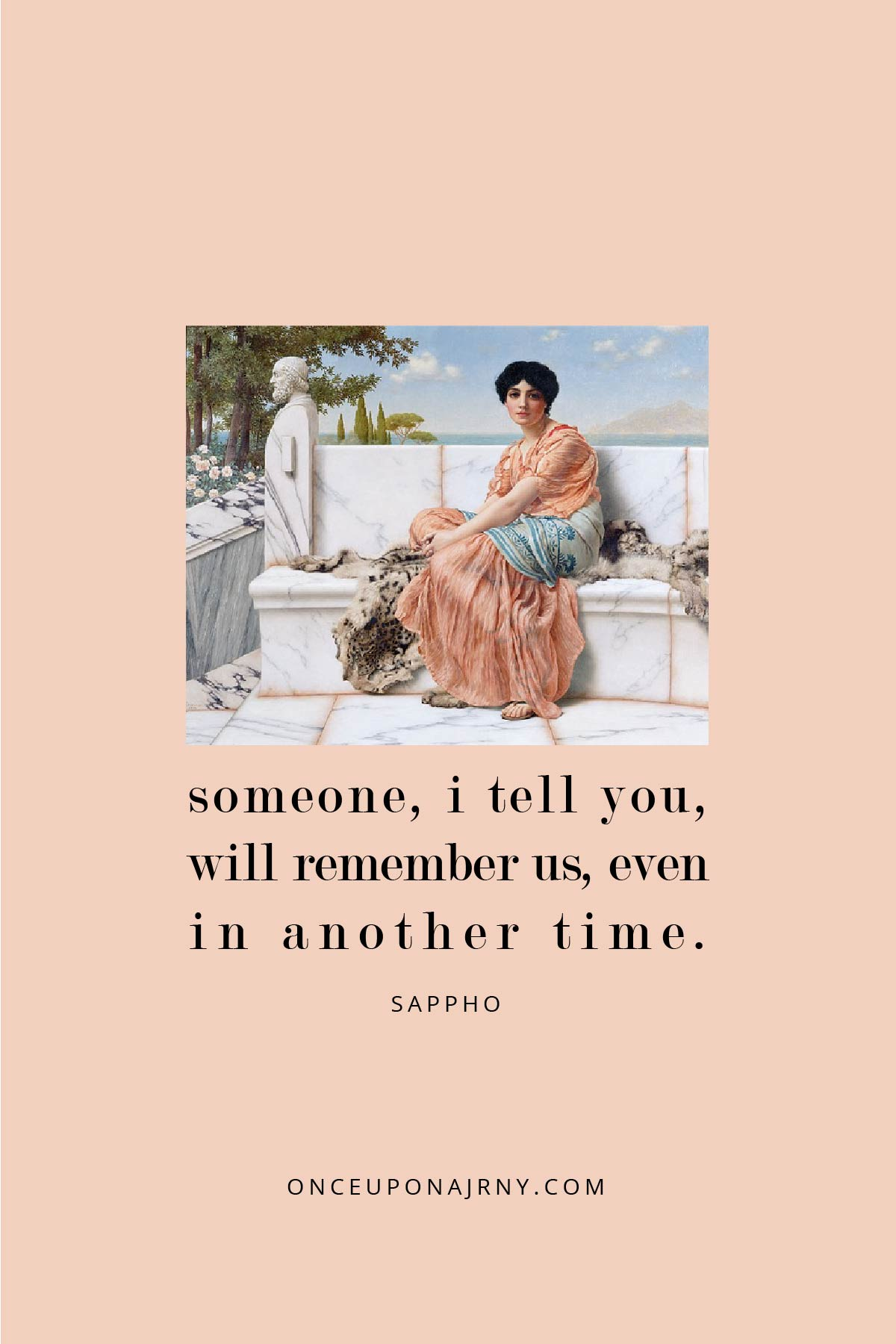Someone, I tell you, will remember us, even in another time. - Sappho lesbian quotes