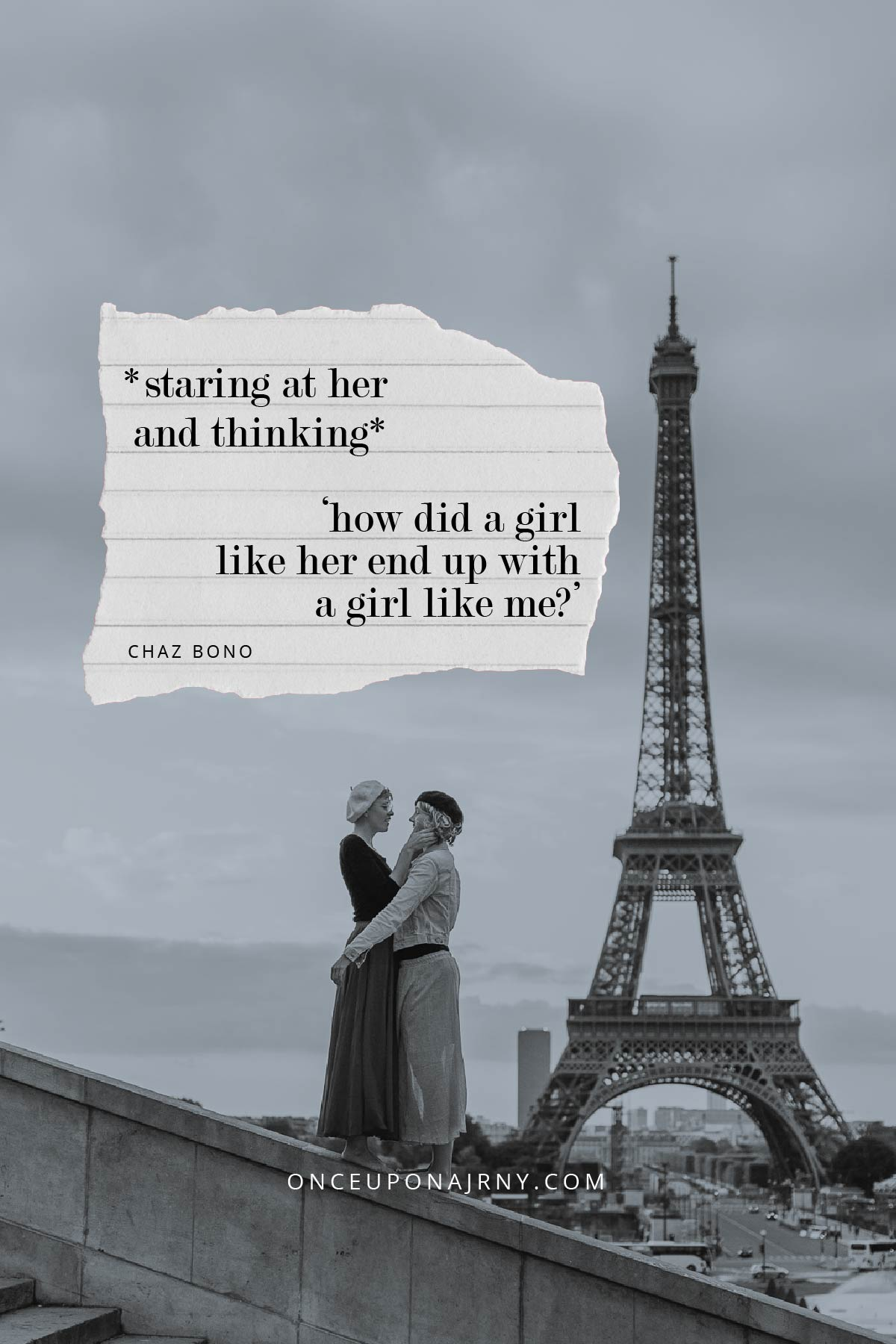 Staring at her and thinking, 'How did a girl like her end up with a girl like me?' - Chaz Bono lesbian quote