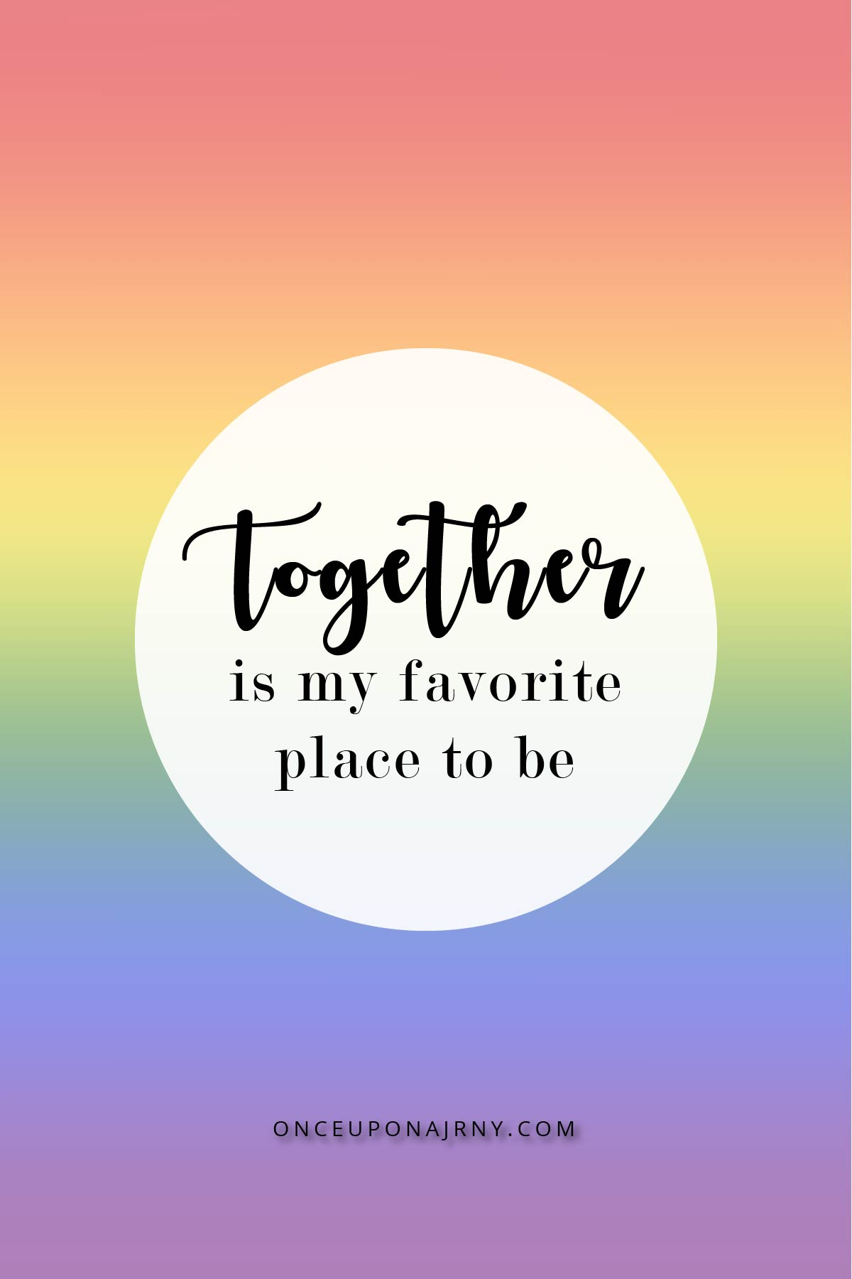 Together is my favorite place to be rainbow lgbtq quotes