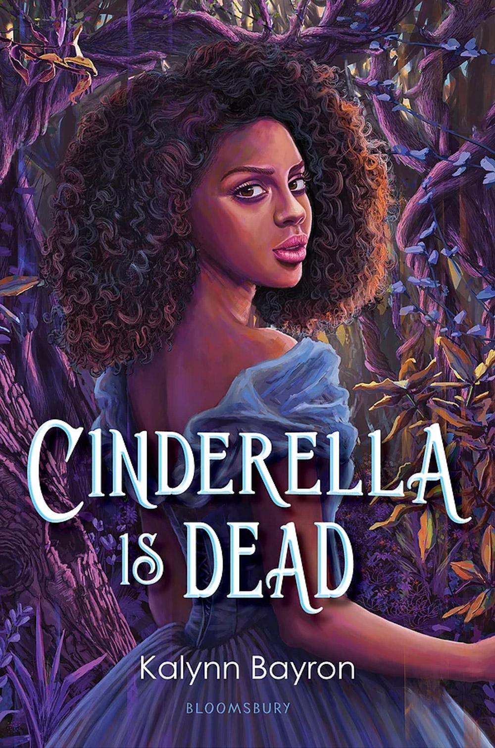 Cinderella is D e a d by Kaylynn Bayron