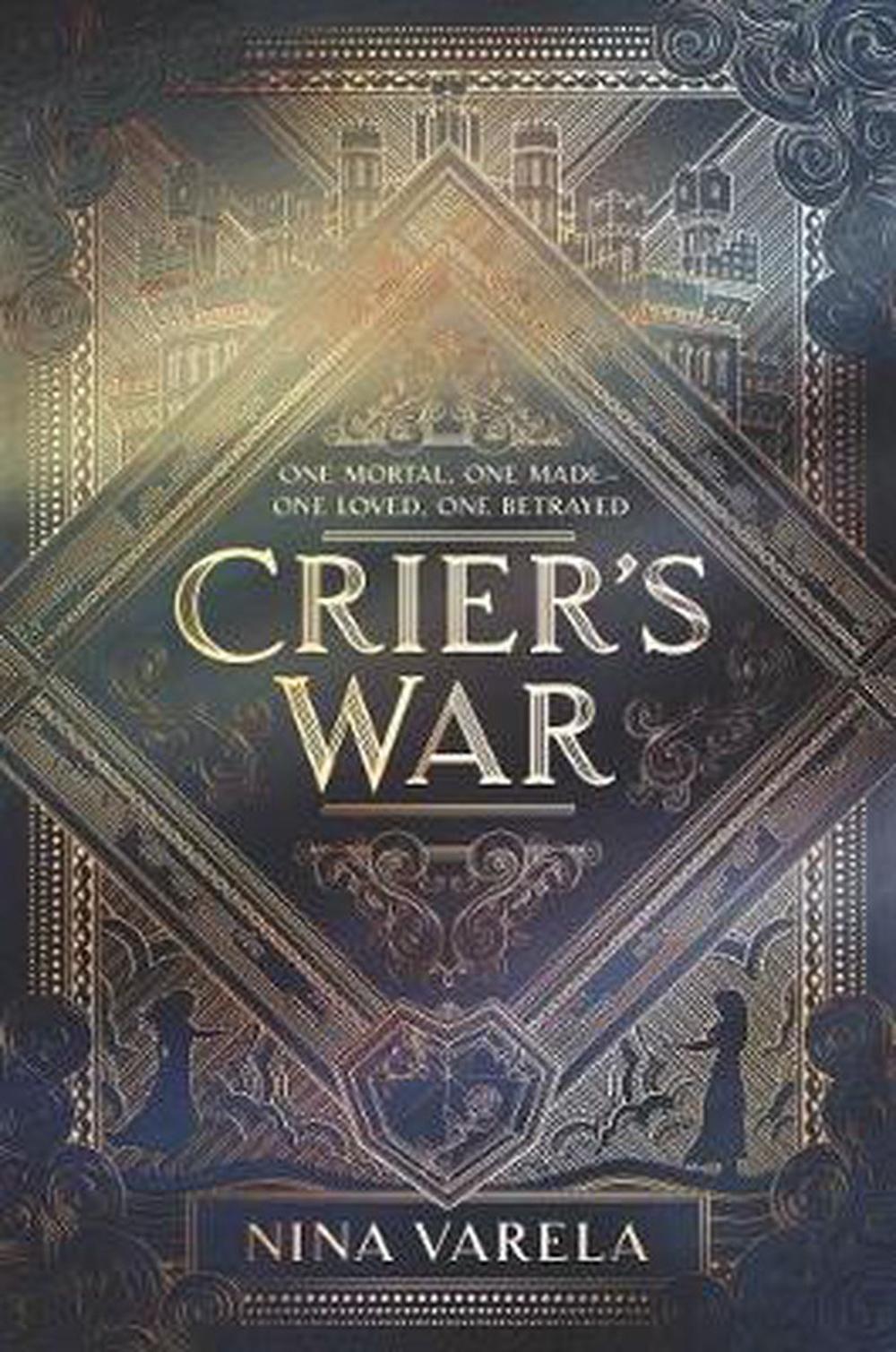 Crier's W a r by Nina Varela