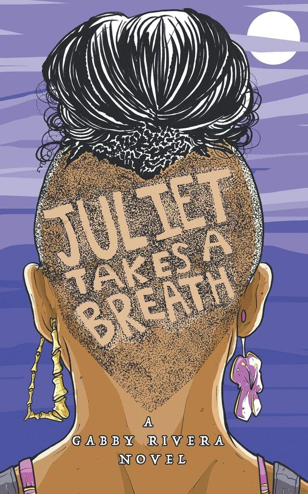 Juliet Takes a Breath by Gabby Rivera lesbian book