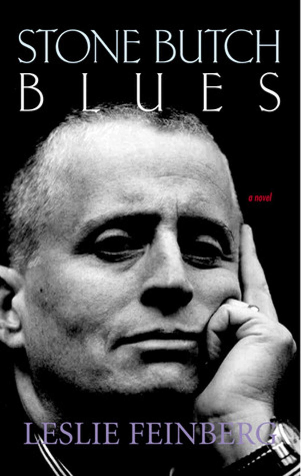 Stone Butch Blues by Leslie Feinberg